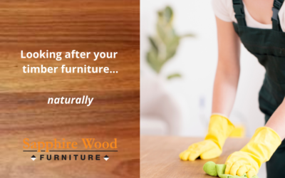 Cleaning your timber furniture…simply and naturally