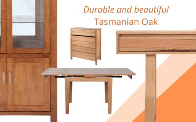 Durable and beautiful Tasmanian Oak